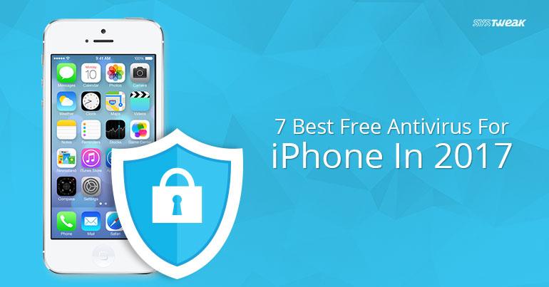 07 Best Free Antivirus For iPhone In 2017