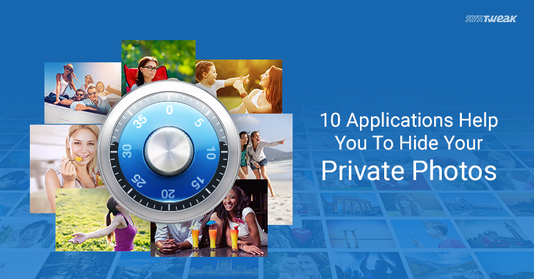 10 Best Apps to Hide Your Private Photos on Android