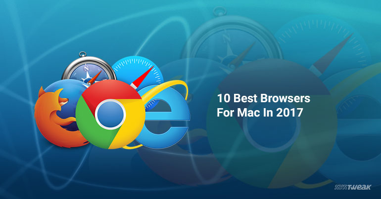 10 Best Browsers For Mac In 2017_