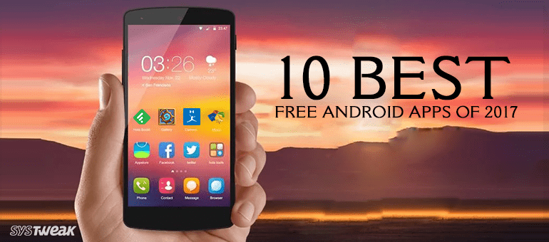 10-best-free-android-apps-of-2017