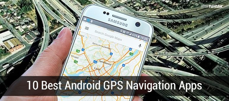 10 Best GPS Tracking Apps For Android 2017