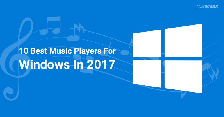 10 Best Music Player for Windows