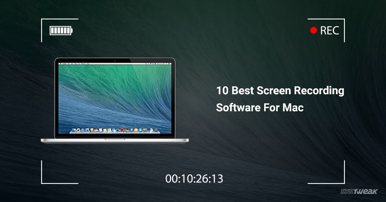 10 Best Screen Recording Software For Mac