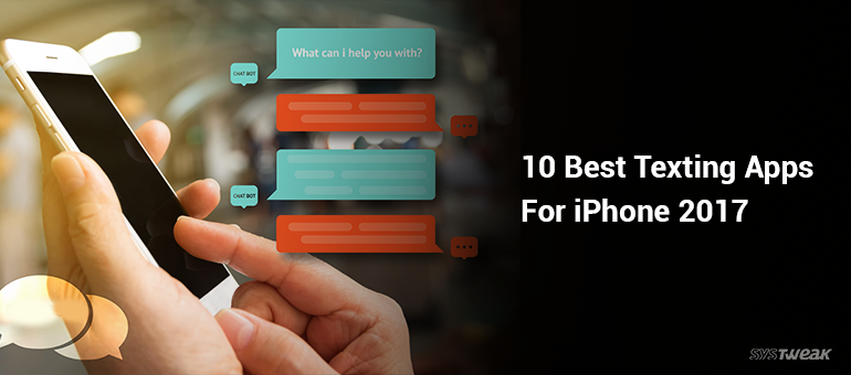 10 Best Texting Apps For iPhone 2017