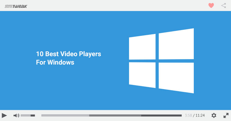 10 Best Video Players For Windows 2017