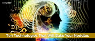 10-technologies-that-will-bake-your-noodles_