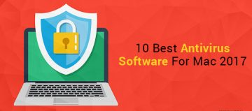 10 Best Antivirus Software For Mac 2017