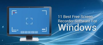 11 Best Free Screen Recorder Software For Windows 2017