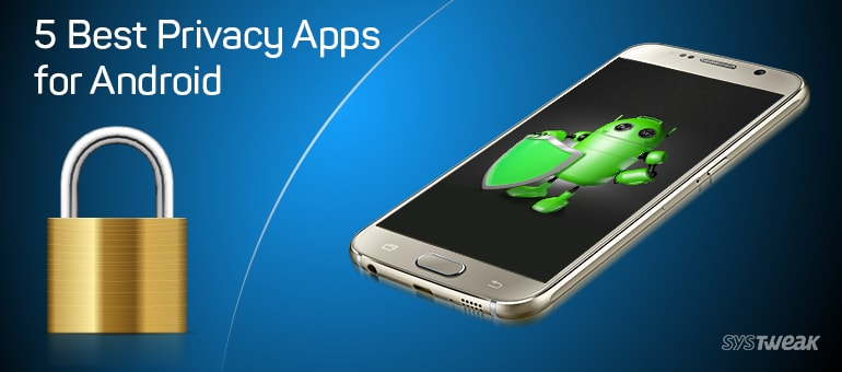 5-best-privacy-apps-for-android-to-improve-privacy-and-security