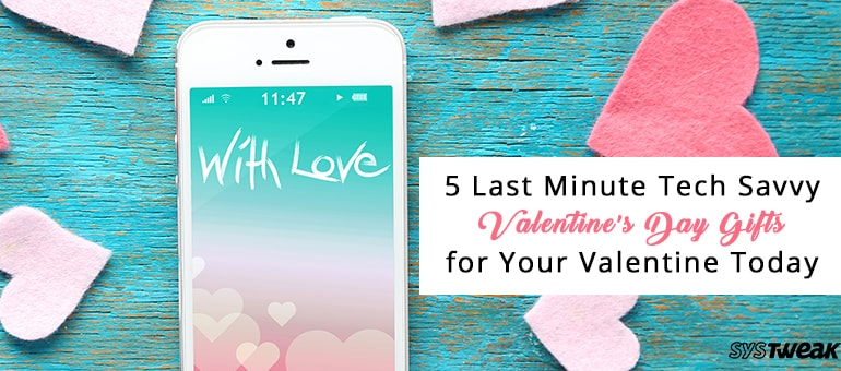 Tech Savvy Gifts 5 last minute tech savvy valentine's day gifts for your valentine
