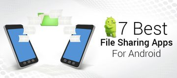 7 Best File Sharing Apps For Android 2017
