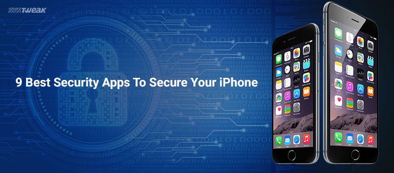9 Best Security Apps to Secure Your iPhone