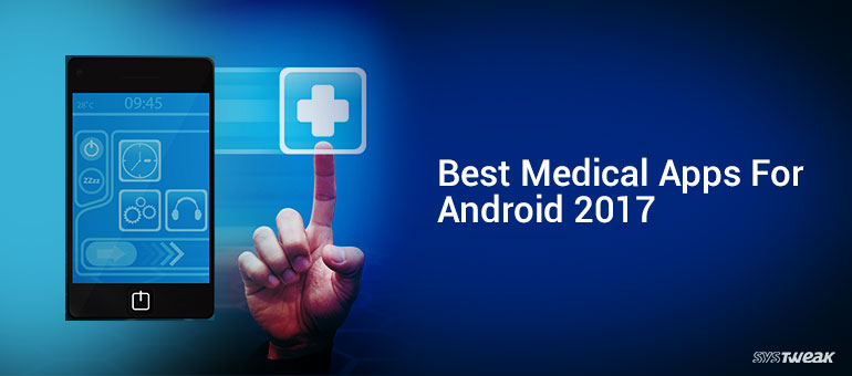 Best Medical Apps For Android 2017