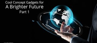 Cool Concept Gadgets for A Brighter Future - Part 1