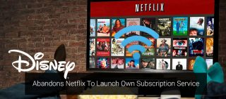 Disney Abandons Netflix To Launch Own Streaming Service