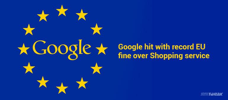 EU Slaps Billion Dollar Penalty On Google For Bias Search Results