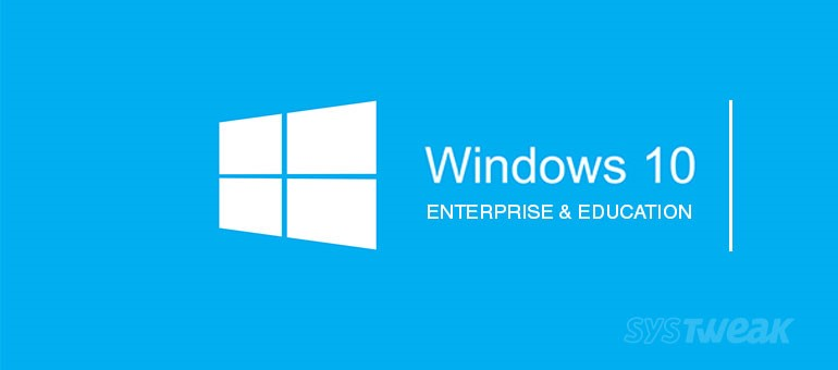feature-in-windows-10-enterprise-and-education-versions
