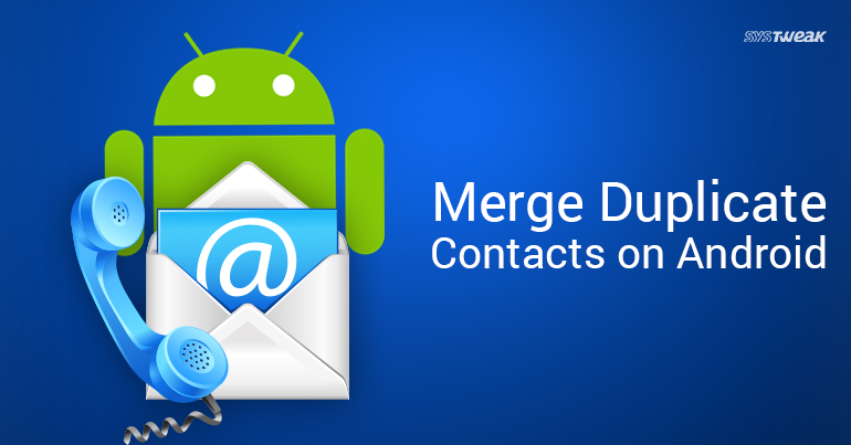 How To Delete Duplicate Contacts On Android