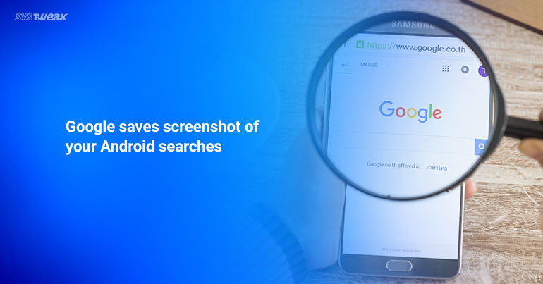 How To Disable Screenshots Saved By Google On Your Android Device