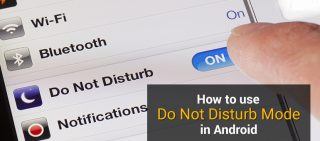 How To Effectively Use Do Not Disturb Mode In Android
