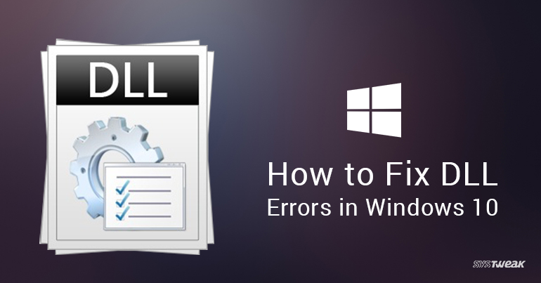 How To Fix DLL Errors In Windows 10