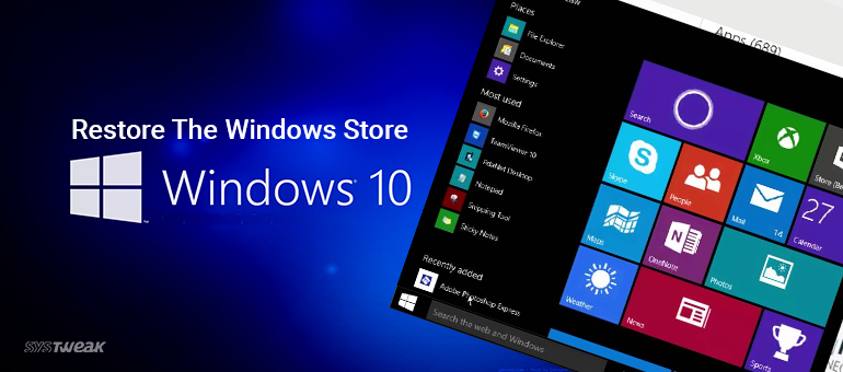 How To Fix Windows 10 Store Problems
