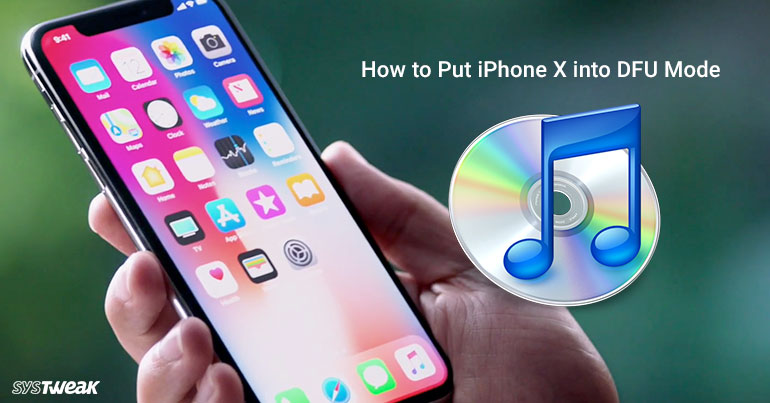 How To Put iPhone X Into DFU Mode