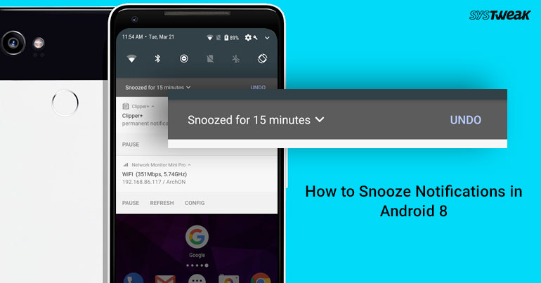 How To Snooze Notifications In Android 8
