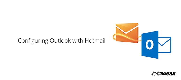 how-to-configure-windows-live-hotmail-with-outlook