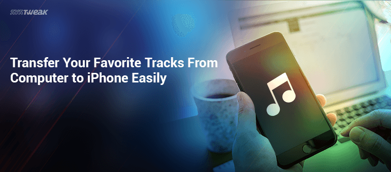 How to Get Your Favorite Songs on Your iPhone From Your Computer (1)