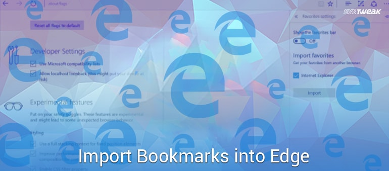 How to Import Browser Favorites Into Microsoft Edge