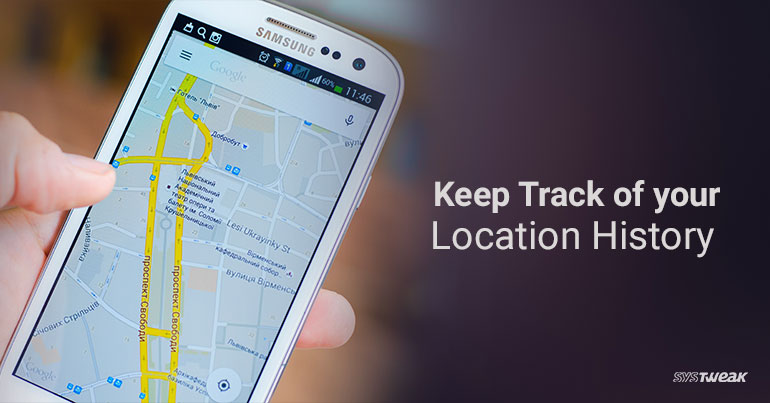 How to Track Google Maps History on your Smartphone