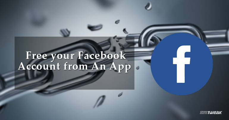 How to Unchain Facebook Account from An App