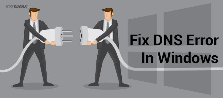 how-to-fix-dns-error-in-windows