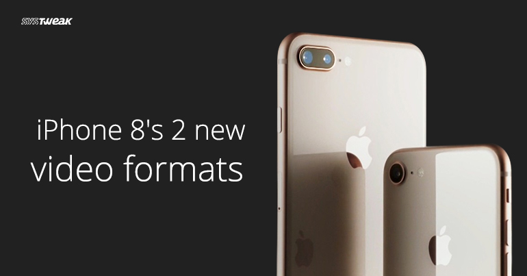 How to use iPhone 8's new video formats