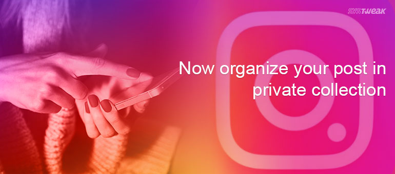 instagram-organize-your-bookmarked-posts-in-a-private-collection