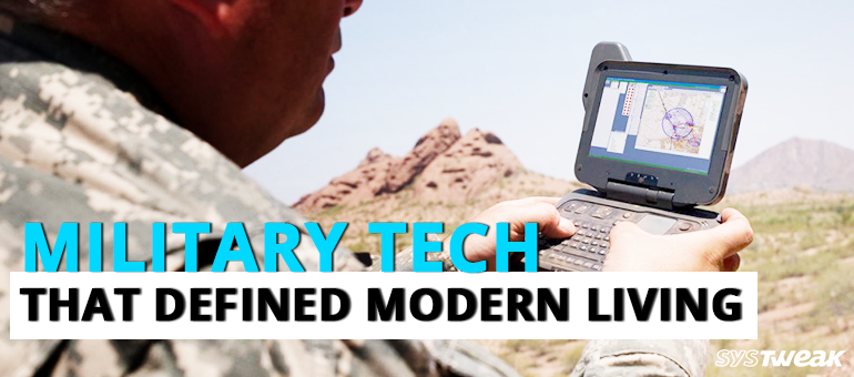 military-tech-that-defined-modern-living