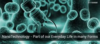 NanoTechnology - Part of Our Everyday Life in Many Forms
