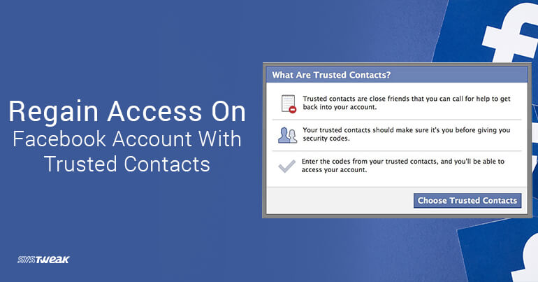 Regain Access On Facebook Account With Trusted Contacts