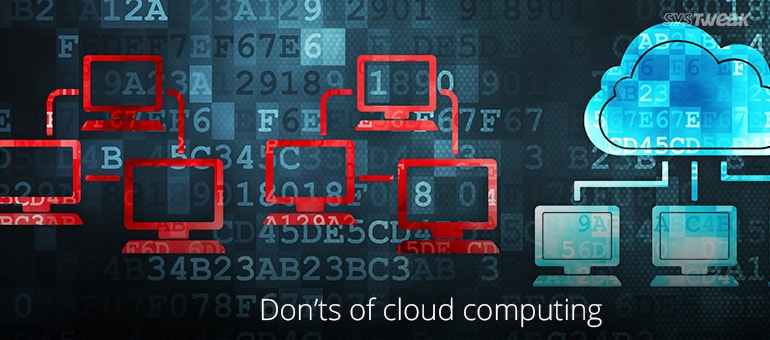 things-to-remember-about-cloud-computing-donts