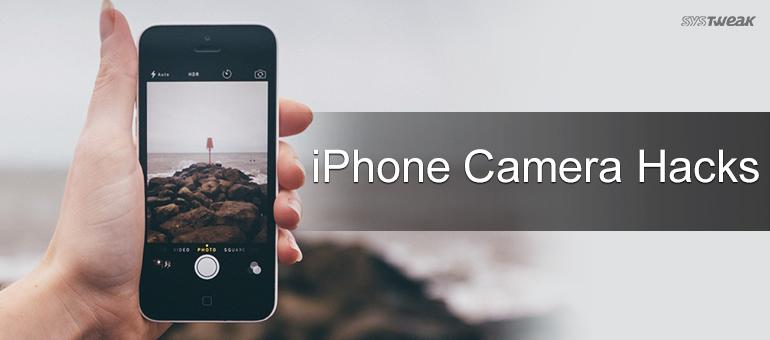 Time to Explore Few of iPhone Camera's Hidden Secrets