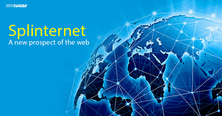 Will Splinternet Actually Make The World A Divided Place