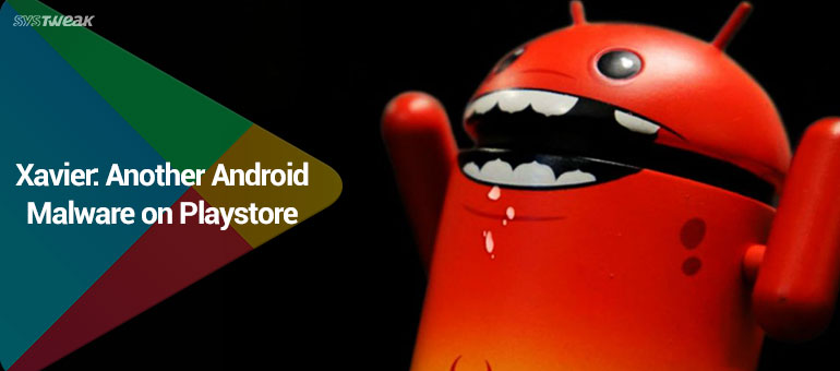 beware-of-xavier-malware-if-you-are-using-android