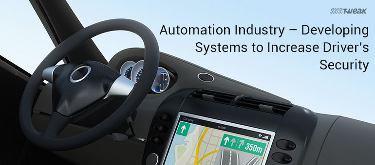 Automation Industry – Developing Systems to Increase Driver's Security