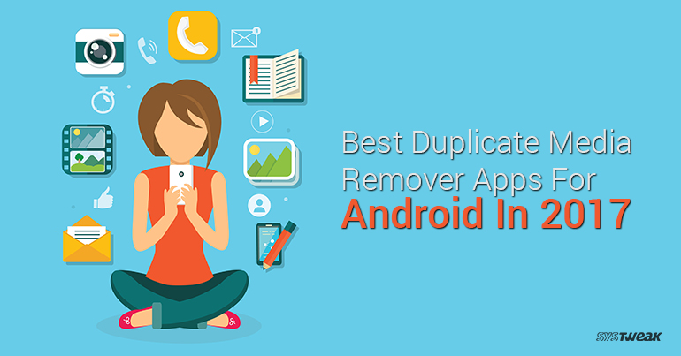 best duplicate media and file remover apps for android