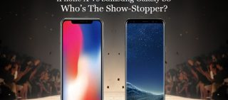 iPhone X Vs Samsung Galaxy S8 – Who's The Show-Stopper