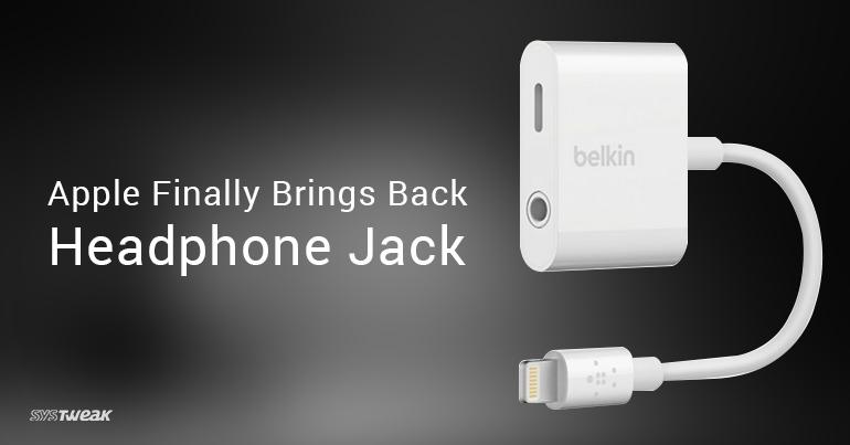 Apple finally brings back headphone jack