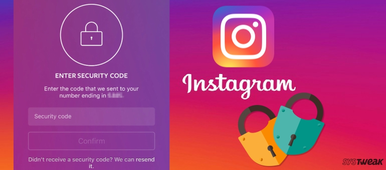 now Secure your Instagram Account with Two-Factor Authentication