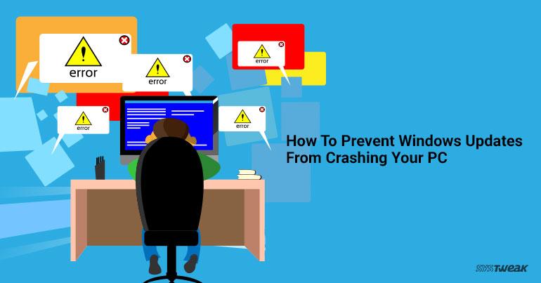prevent windows from crashing