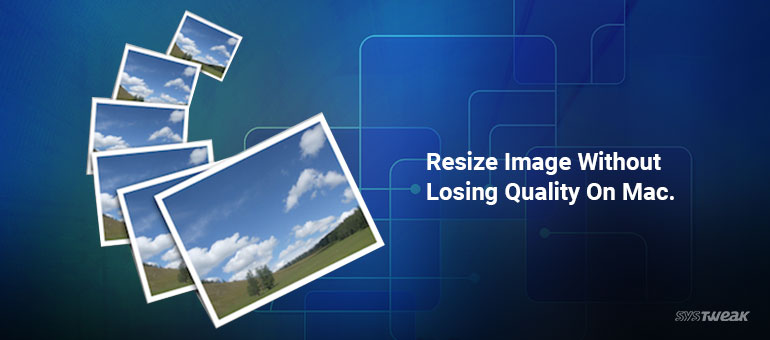 resize without loosing quality